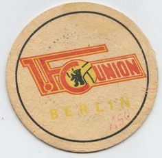 DDR-Fußball-Bierdeckel 1. FC Union Berlin 1 Fc Union Berlin, 1.fc Union, Beer Coasters, Museum, East Germany, Buggy, History, Memories, Sport