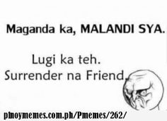 sa maganda o sa malandi? Patama Quotes, Tagalog Quotes, Funny Qoutes, Hilarious Quotes, Filipino Quotes, Hugot, Sad Love Quotes, White Flag, Jokes