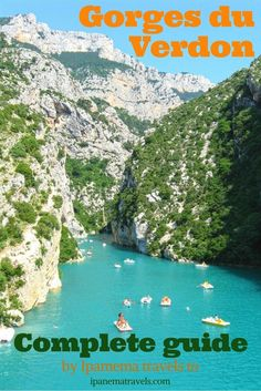 The Gorges du Verdon is definitely one of the most beautiful places in France. Find out what to do and what to visit in this complete travel guide.