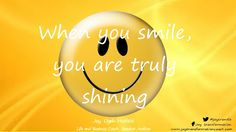 Smile and let your light shine