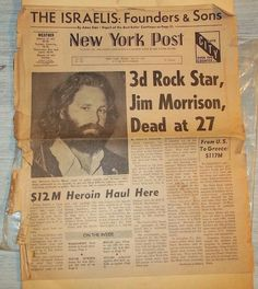 New York Post July 9 1971 announcing the death of Jim Morrison of The Doors. He was 27 at the time of his death, as were Jimi Hendrix and Janis Joplin who preceded him. Rock Music, My Music, Les Doors, Jimi Hendricks, Just Kids, The Doors Jim Morrison, Jim Morrison Dead, El Rock And Roll, Newspaper Headlines