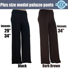 """Plus Size Super Soft Modal Stretch Palazzo Pants These plus size super soft palazzo pants are what every curvy girl needs. Make countless outfits with each pair of these flattering, stretchy, and super soft palazzo pants. Made of premium modal-spandex fabric. Made in USA Length of waistband: 5.5"""" (photo shows waistband folded). Black is available in 29 and 34 inseams. Brown is available in 34 inseam. Stylzoo Pants"""