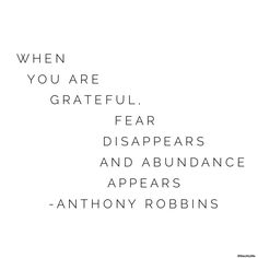 When You Are Grateful...