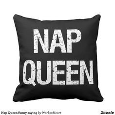 Nap Queen funny saying