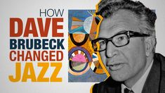 How Dave Brubeck's Time Out Changed Jazz Music Kinds Of Music, My Music, Dave Brubeck, Concept Album, European American, Columbia Records, Online Security, David Lynch, Jazz Musicians