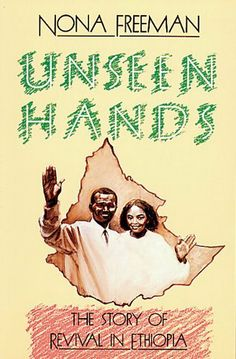 Unseen Hands by Nona Freeman. $9.64. Author: Nona Freeman. 172 pages. Publisher: Word Aflame Press (May 4, 2011). Enjoy this marvelous book on the revival in Ethiopia as thousands come to this Spirit-filled experience. You will marvel at the way God has used Reverend Teklemariam. Show more Show less