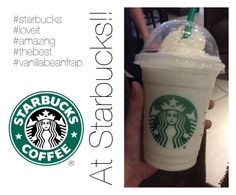 """""""Starbucks"""" by equinegal ❤ liked on Polyvore featuring art, awesome, starbucks, LoveIt, thebest and vanillabeanfrap"""