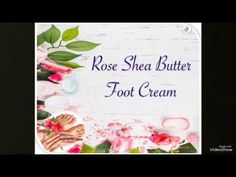 Homemade Shea Butter cream rose essence cream for cracked heels and dry skin. Diy Beauty Care, Beauty Hacks, Shea Butter Cream, Rose Essential Oil, Foot Cream, Cream Roses, Feet Care, Manicure And Pedicure, Remedies
