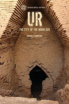 Ur: The City of the Moon God (Archaeological Histories) by Harriet Crawford http://www.amazon.com/dp/1472524195/ref=cm_sw_r_pi_dp_MyY2vb1K7V32H