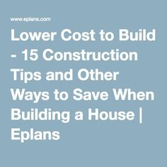 Building A House Tips building a house: where to spend vs save on upgrades