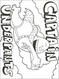 Captain Underpants Drawing To Color. Coloring Sheets For Kids, Coloring Pages To Print, Coloring Book Pages, Printable Coloring Pages, Captain Underpants Series, Dog Man Book, Monster Coloring Pages, Coloring Pages Inspirational, Book Projects
