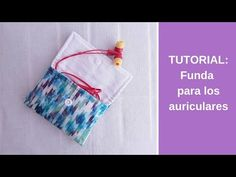 Tutorial: Funda para los auriculares - YouTube Patches, Diy Crafts, Make It Yourself, Sewing, Crochet, Videos, Bags, Group, Youtube
