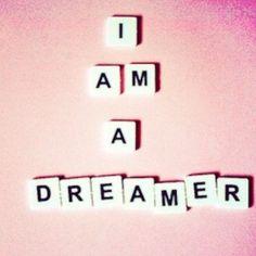 Dream!