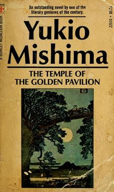 The Temple of the Golden Pavilion by Yukio Mishima