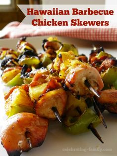 Hawaiian Barbecue Chicken Skewers #kcmasterpiece