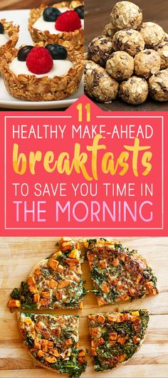 11 Healthy Make-Ahead Breakfasts To Save You Time In The Morning