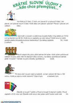 Krátké slovní úlohy 2 Language: Czech Grade/level: 1.stupeň School subject: Matematika Main content: Slovní úlohy Other contents: Slovní úlohy Forgot My Password, School Subjects, Google Classroom, Web Browser, You Can Do, Colorful Backgrounds, Worksheets, Maine, Language
