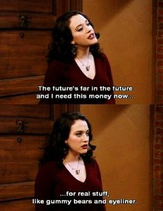 2 broke girls, funny, and quote image 2 Broke Girls, Kat Dennings, Tv Quotes, Movie Quotes, Broken Girl Quotes, Need Money, Favorite Tv Shows, Favorite Things, Laugh Out Loud