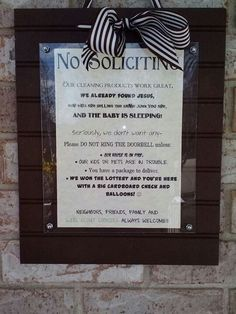 Best no soliciting sign ever! Seriously changed my life:)