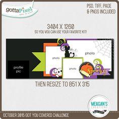 Got You Covered Challenge- October 2015 Create a digital scrapbook Facebook Timeline Cover @ gottapixel.net