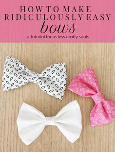 How to Make Ridiculously Easy Bows. I could just buy fabric and make them myself. I want more bows, but don't want to spend a whole bunch of time looking for them. How To Make Hairbows, How To Make Baby Hair Bows, How To Make Tutus, Bows For Hair, Fabric Hair Bows, Baby Girl Hair Bows, Dog Hair Bows, Dog Bows, Fabric Flower Headbands
