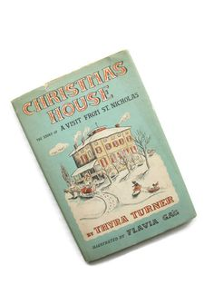 Hey, I found this really awesome Etsy listing at https://www.etsy.com/listing/469973770/the-christmas-house-the-story-of-a-visit