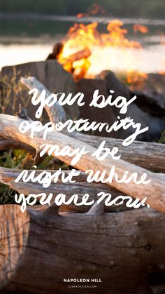 Your Big Opportunity May Be Right Where You Are Now – Desktop and iPhone Wallpaper Freebie