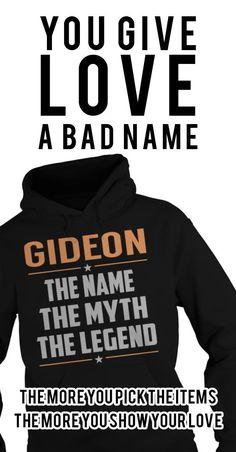 GIDEON The Myth, Legend. GIDEON Last Name, Surname T-Shirt