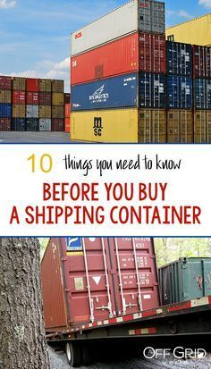 10 Things You Need To Know Before You Buy A Shipping Container Off Grid World Shipping Container House Plans Shipping Container Buildings Shipping Container