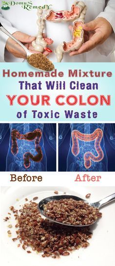 Homemade Mixture That Will Clean Your Colon Of Toxic Waste #colon #mixture #toxic  #homeremedies