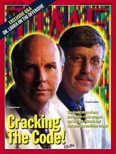 TIME Magazine Cover: J. Craig Venter & Dr.  Francis Collins -- July 3, 2000
