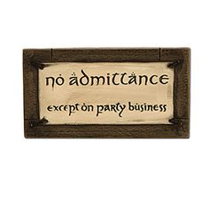 Hobbit: No Admittance Except on Party Business Magnet