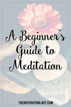 The ULTIMATE beginner's guide to meditation. The benefits of meditation, beginner's meditation routines, and more!