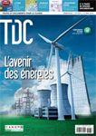 TDC n°1076: L'avenir des Energies.  Entre épuisement programmé (ou pas) des combustibles fossiles, risques environnementaux (ou pas) de l'exploitation des gaz et pétrole de schiste, dangers (ou pas) du nucléaire, coût exorbitant (ou pas) des énergies renouvelables,