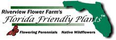 Florida Friendly Plants from Riverview Flower Farm.