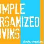 Why is Simple Organized Living so Hard to Achieve?