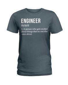 Engineer Gets Excited About Things Braves Shirts, Mom Shirts, T Shirts For Women, Engineer Shirt, Pisces Girl, Dachshund Shirt, Best Mom, Classic T Shirts, Printed