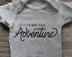 I am the Adventure Baby Onesie Bodysuit. Kid, Baby Shower, Announcement, Outfit, Hiking, Outdoors, Unique, one of a kind, travel