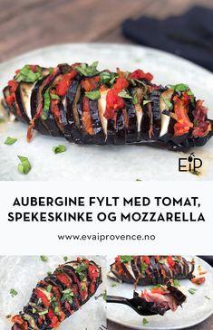 «HASSELBAKT» AUBERGINE FYLT MED TOMAT, SPEKESKINKE OG MOZZARELLA Scampi, Bon Appetit, Mozzarella, Mad, Beef, Healthy, Eggplant, Recipies, Meat