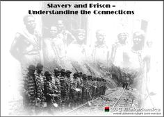 Slavery and Prison - Understanding the Connections