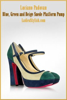 Blue, Green and Beige Suede Platform Pump... http://ladiesstylish.com/designers/luciano-padovan/shoes.html #LadiesStylish #Designer #Shoes