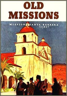 California Old Missions 1776