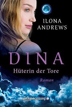 Dina - Hüterin der Tore von Ilona Andrews http://www.amazon.de/dp/B0147U9Y6Y/ref=cm_sw_r_pi_dp_2lo0wb1CFPP83
