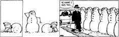 I love Calvin and Hobbes snowmen!