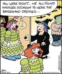 funny halloween comic an idea for an old bridesmaid dress - Halloween Jokes For Seniors