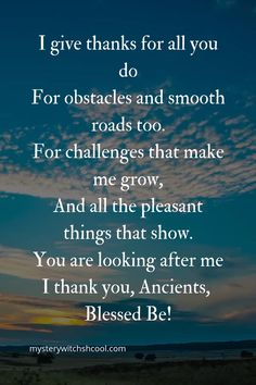 A Wiccan gratitude Prayer . Find out more about how you can learn Wicca by watching the video on the link below. life path calculator life path how to life path number life path relationships life path spiritual Thankful Quotes Life, Gratitude Quotes, Prayer Quotes, Life Quotes, Wiccan Quotes, Spiritual Quotes, Spiritual Life, Deep Relationship Quotes, Deep Meaningful Quotes