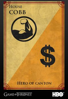 Firefly meets Game of Thrones- House Cobb
