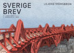 "Sweden BREV (domestic mail) ""Bridges"" 2016. ""The Lejonströma bridge"". Lars Sjööblom sc."