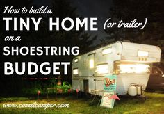 How to Build a Tiny House (or trailer) on a Shoestring Budget (The Comet Camper) Building A Tiny House, Tiny House Plans, Tiny House On Wheels, Shed To Tiny House, Tiny House Trailer, Build House, Micro House, Trailer Park, Trailer Build