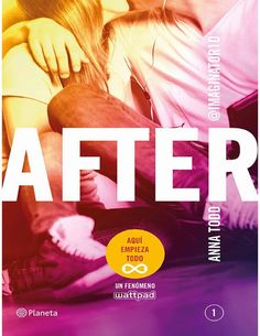 AFTER, ANNA TODD http://bookadictas.blogspot.com/2014/11/after-anna-todd.html